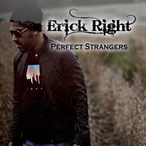 Erick Right альбом Perfect Strangers
