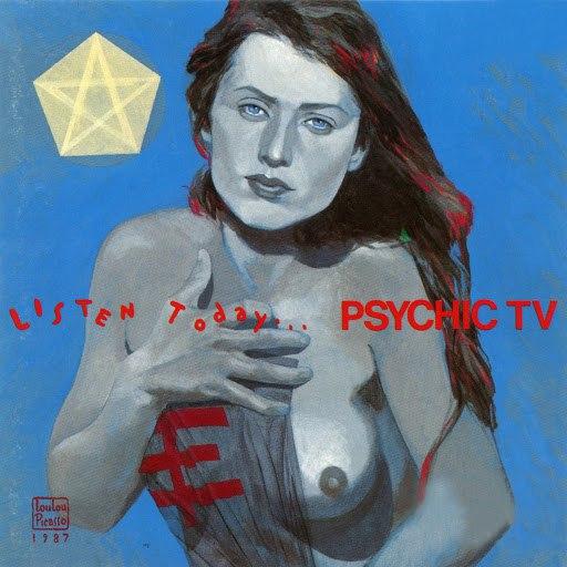 Psychic TV альбом Listen Today