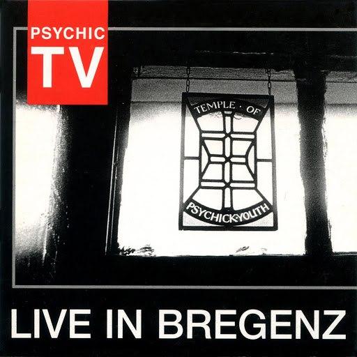 Psychic TV альбом Live in Bregenz