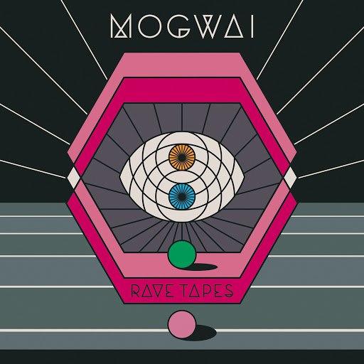 Mogwai альбом Rave Tapes