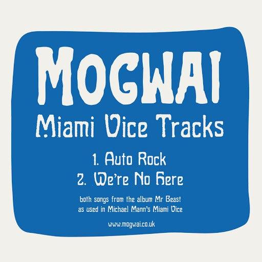 Mogwai альбом Miami Vice Tracks