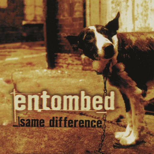 Entombed альбом Same Difference (Remastered)