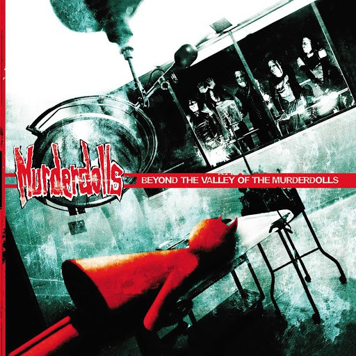 Murderdolls альбом Beyond The Valley Of The Murderdolls