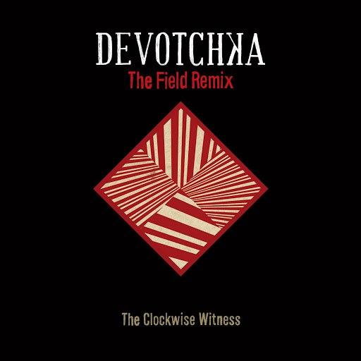 DeVotchKa альбом The Clockwise Witness (The Field Remix)