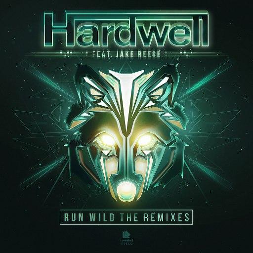 Hardwell альбом Run Wild (The Remixes)
