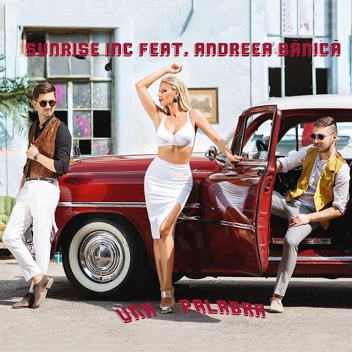 Sunrise Inc альбом Una Palabra (feat. Andreea Banica)