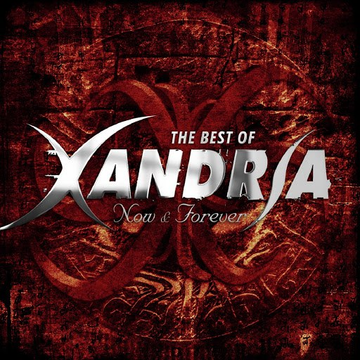 Xandria альбом Now & Forever - Their Most Beautiful Songs (Best Of)