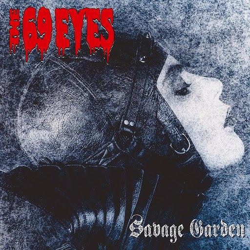 The 69 Eyes альбом Savage Garden (Remastered 2006)