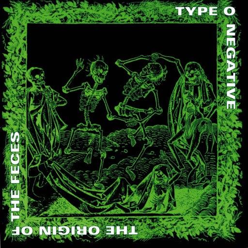 Type O Negative альбом The Origin of the Feces