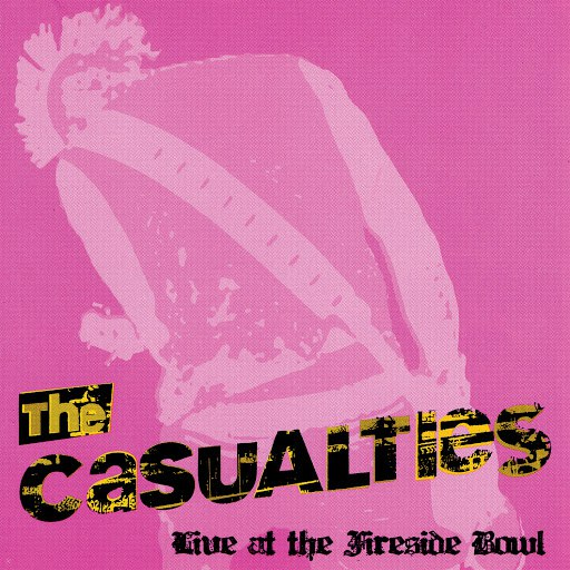 The Casualties альбом Live at the Fireside Bowl