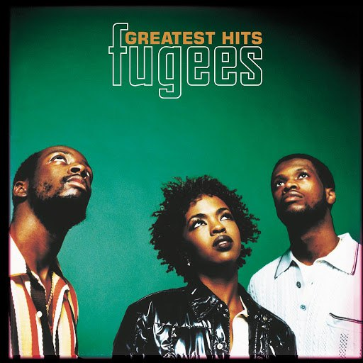 Fugees альбом Greatest Hits