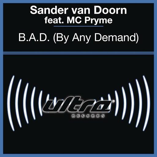 Sander van Doorn альбом B.A.D. (By Any Demand)