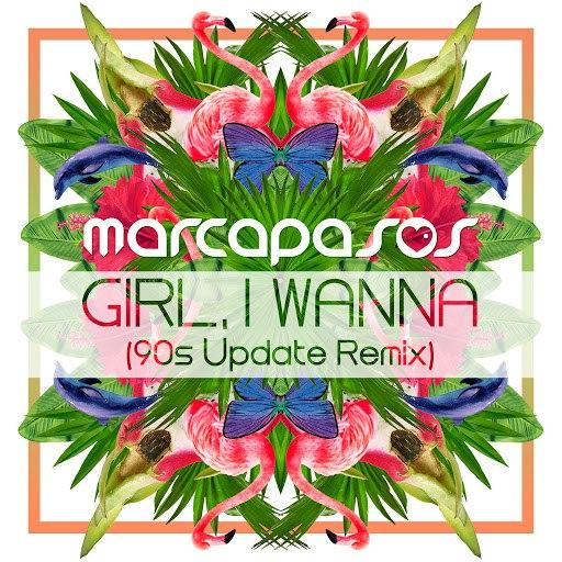 Marcapasos альбом Girl, I Wanna (90s Update Remix)