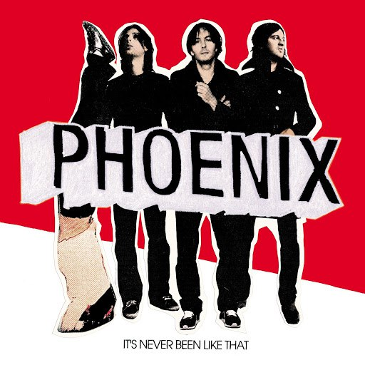 Phoenix альбом It's Never Been Like That (Deluxe Verison)