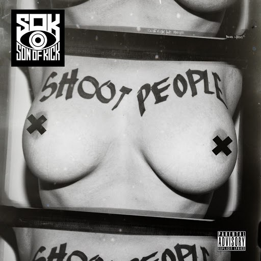 Son Of Kick альбом Shoot People