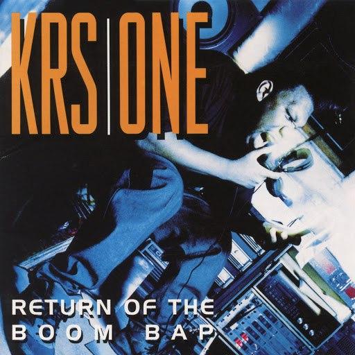 KRS-ONE альбом Return of the Boom Bap