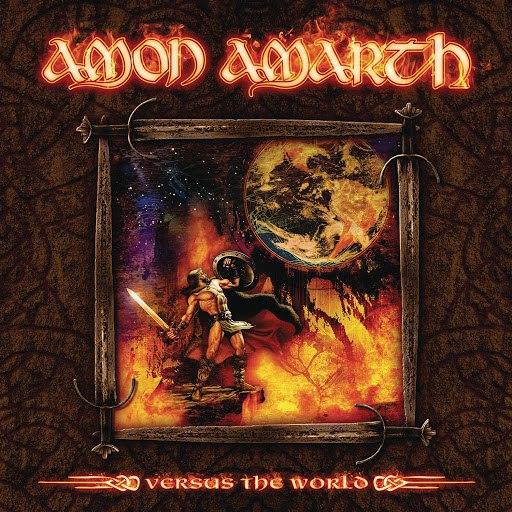 Amon Amarth альбом Vs The World