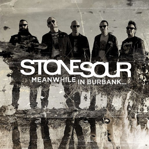 Stone Sour альбом Meanwhile In Burbank...