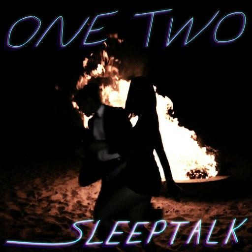 One Two альбом Sleep Talk