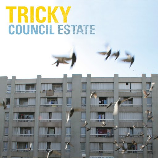 Tricky альбом Council Estate