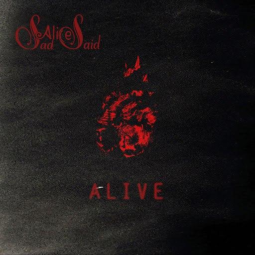 Sad Alice Said альбом Alive