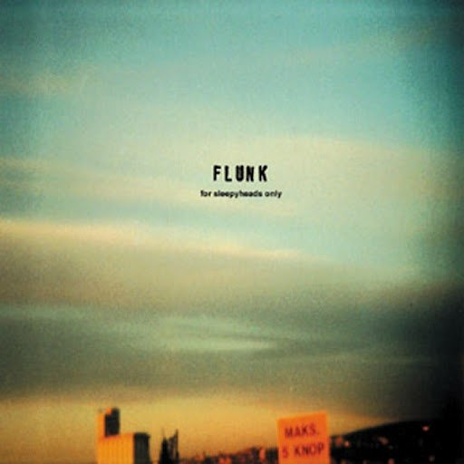 Flunk альбом For Sleepyheads Only