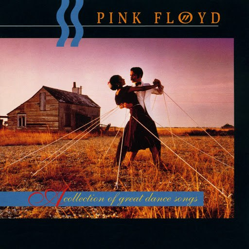 Pink Floyd альбом A Collection Of Great Dance Songs