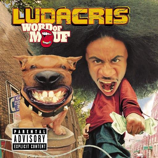 Ludacris альбом Word Of Mouf