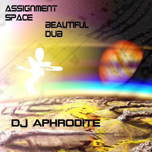 Aphrodite альбом Assignment Space / Beautiful Dub