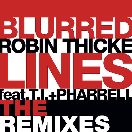 Robin Thicke альбом Blurred Lines (The Remixes)