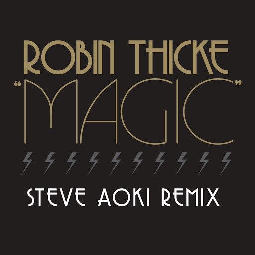 Robin Thicke альбом Magic (Steve Aoki Remix)