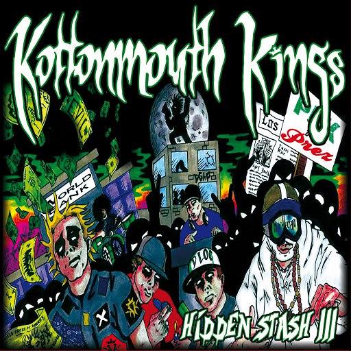 Kottonmouth Kings альбом Hidden Stash III