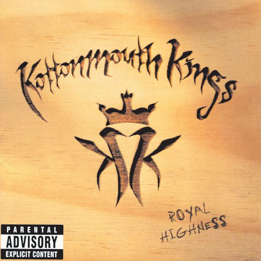 Kottonmouth Kings альбом Royal Highness