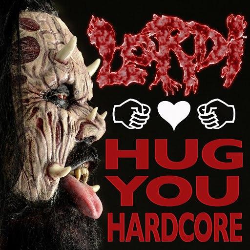 Lordi альбом Hug You Hardcore