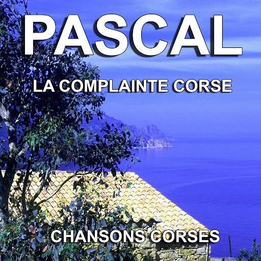 Паскаль альбом Chansons Corses (La complainte Corse)