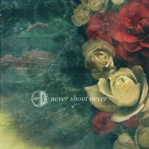 Never Shout Never альбом EP 01