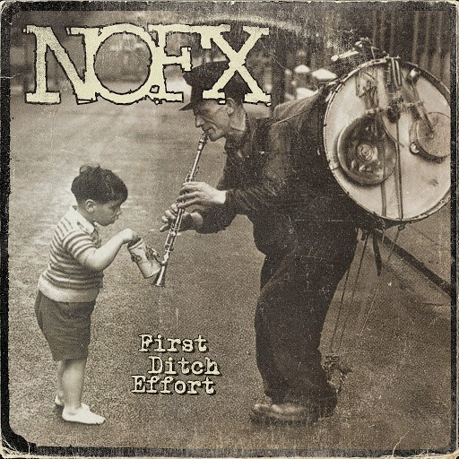 NoFX альбом First Ditch Effort