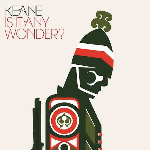 Keane альбом Is It Any Wonder?