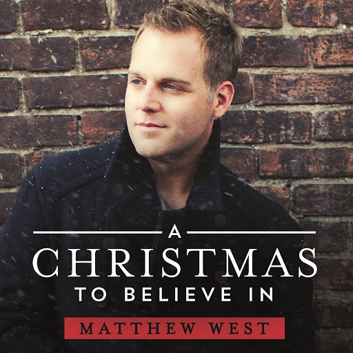Matthew West альбом A Christmas To Believe In