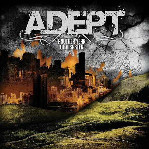 Adept альбом Another Year Of Disaster