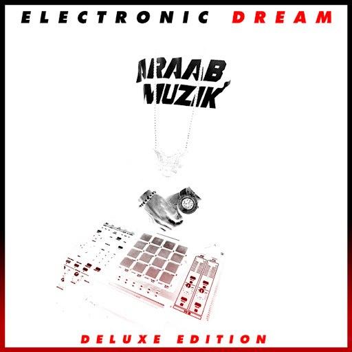Araabmuzik альбом Electronic Dream (Deluxe Edition)