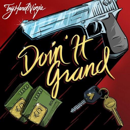 TryHardNinja альбом Doin It Grand (feat. Brysi)