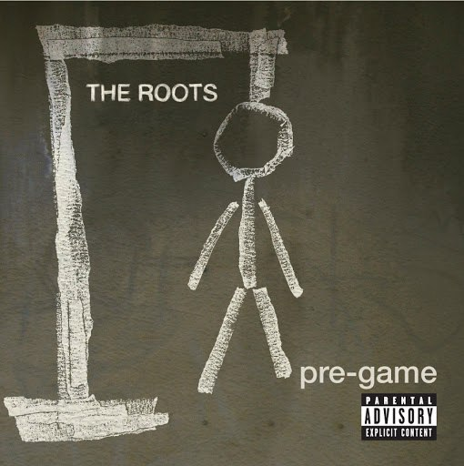 The Roots альбом Pre-Game