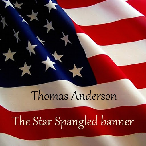 Thomas Anderson альбом The Star Spangled Banner
