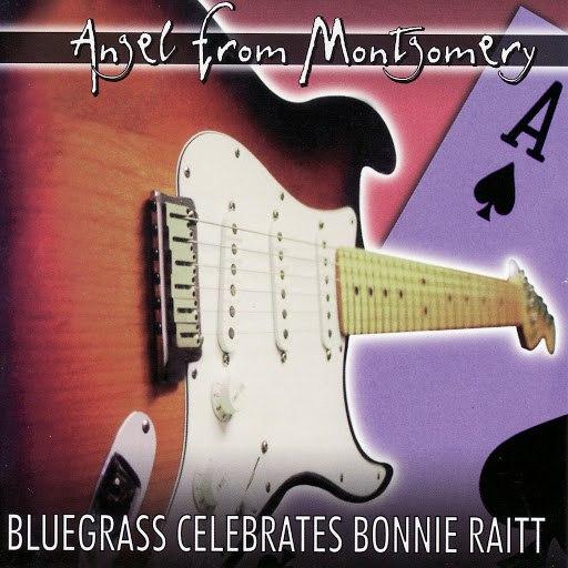 Pickin' On Series альбом Bluegrass Celebrates Bonnie Raitt: Angel From Montgomery
