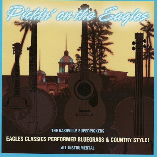 Pickin' On Series альбом Pickin' on The Eagles