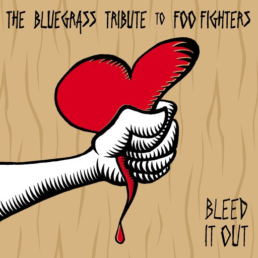 Pickin' On Series альбом Pickin' On The Foo Fighters - Bleed It Out