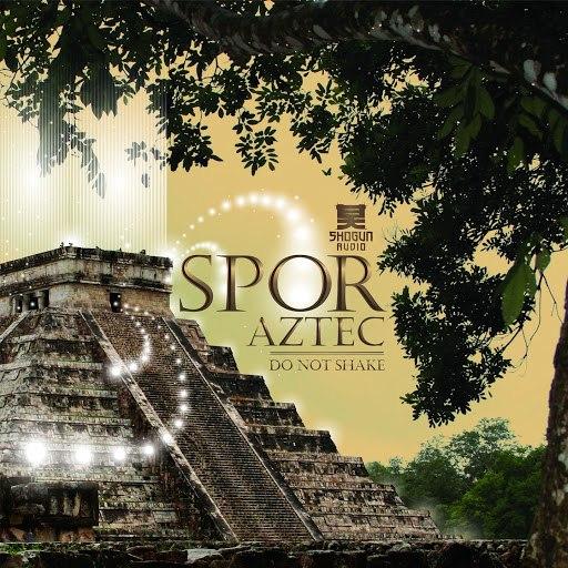 Spor альбом Aztec / Do Not Shake
