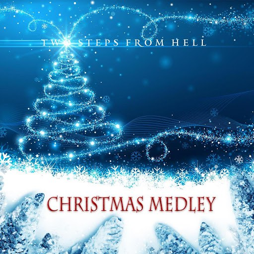 Two Steps From Hell альбом Christmas Medley