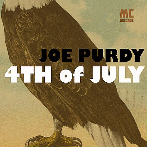 Joe Purdy альбом 4th of July